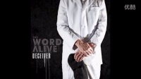 The Word Alive - You