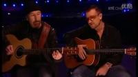 U2乐队主唱波诺+吉他手EDGE弹唱 van diemen's land (acoustic》《2008》