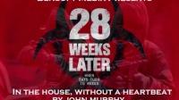 惊变28周 In the House, In a Heartbeat - John Murphy