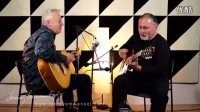 【指弹】Tommy Emmanuel & Igor Presnyakov - You Can Call Me Al  _超清