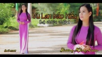 越南歌曲 Vu Lan Báo Hiếu乌兰报孝-Dương Hồng Loan杨红鸾