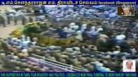 ONE SUPERSTAR IN TAMIL FILM INDUSTRY AND POLITICS , I DEDEACTE MGR FINAL FUNERAL