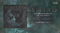 [ItDjent]Currents - Withered (New Song 2015)