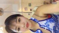 【人间尤物系列】 美女动感直播热舞性感青花旗袍舞蹈 2016-1(1)