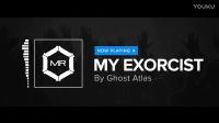Ghost Atlas - My Exorcist [HD]