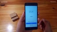 「WASDER」出品 联想ZUK Z2 开箱上手视频