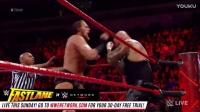 RAW 2017 wwe七尺男儿大卡斯VS盖洛斯 权当快车道热