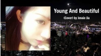 Young And Beautiful - Lana Del Rey (翻唱)