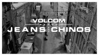 Volcom Introduces Water & Stain Resistant Jeans and Chinos