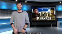 【中字】Rapper科普向:21 Savage的成名故事